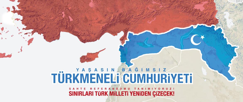 Türk Milleti Sınırları Yeniden Çizmelidir