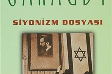 SİYONİZM DOSYASI Yazarı- Roger GARAUDY